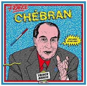 VA - France Chebran: French Boogie 1981-1985 (2015)