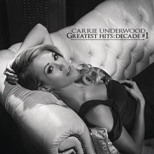Carrie Underwood - Greatest Hits: Decade#1 (2014) [HDTracks]