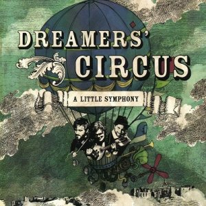 Dreamers' Circus - A Little Symphony (2013) [HDTracks]