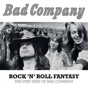 Bad Company - Rock 'N' Roll Fantasy: The Very Best Of Bad Company (2015) [HDTracks]