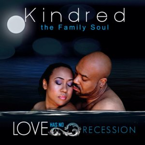 Kindred The Family Soul - Love Has No Recession (2011)