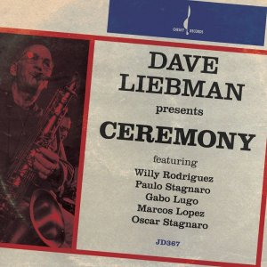 Dave Liebman - Ceremony (2014) [HDTracks]