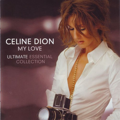 Download Celine Dion My Heart Will Go On: My Love: Ultimate Essential Collection (2 CD