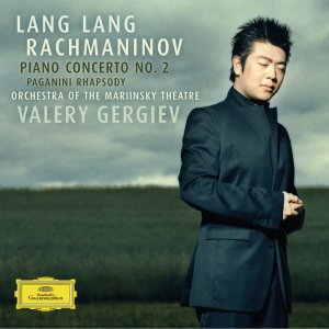 Lang Lang, Orchestra of the Mariinsky Theatre, Valery Gergiev - Rachmaninov: Piano Concerto No. 2; Paganini Rhapsody (2005) [2015] [HDTracks]