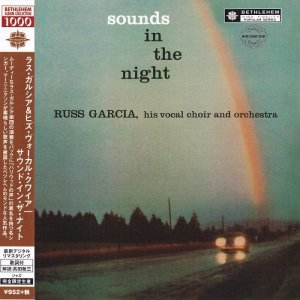 Russ Garcia, His Vocal Choir and Orchestra - Sounds In The Night (1957) [2014 Japan]