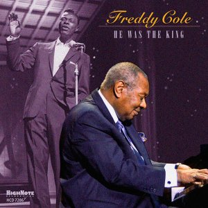 Freddy Cole - He Was The King (2016)