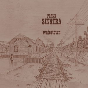 Frank Sinatra - Watertown (1970) [2014] [HDTracks]