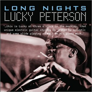 Lucky Peterson - Long Nights (2016)