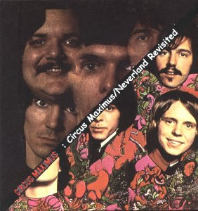 Circus Maximus - Circus Maximus / Neverland Revisited (1967 / 1968)