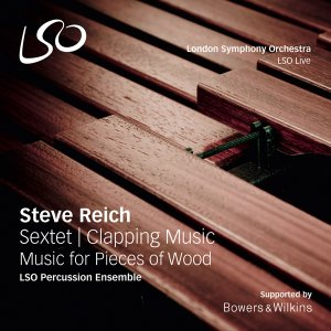 London Symphony Orchestra - Reich: Sextet, Music for Pieces of Wood, Clapping Music (2016)