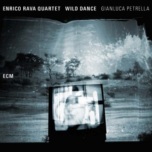 Enrico Rava Quartet & Gianluca Petrella - Wild Dance (2015) [HDTracks]