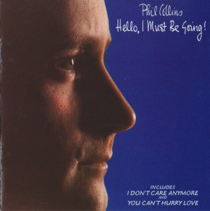 Phil Collins - Hello, I Must Be Going! (USA Early Press) (1982)