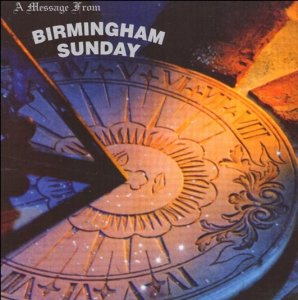 Birmingham Sunday - A Message From Birmingham Sunday (1968)
