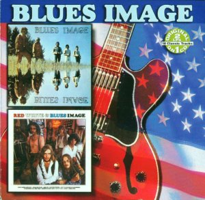 Blues Image - Blues Image / Red White And Blues Image (1969 / 1970)