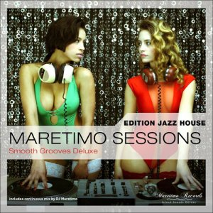 VA - Maretimo Sessions: Edition Jazz House / Smooth Grooves Deluxe (2016)