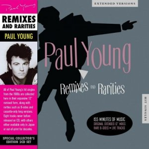 Paul Young - Remixes and Rarities (Special Edition) (2 CD) (2013)