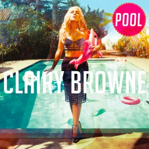 Clairy Browne - Pool (2016)