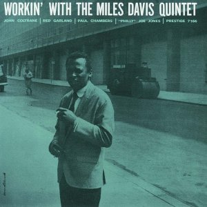 Miles Davis - Workin' With The Miles Davis Quintet (1959) [2016] [HDTracks]