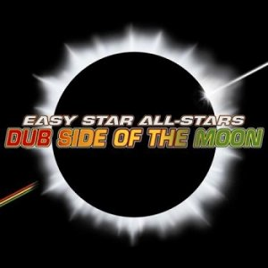 Easy Star All-Stars - Dub Side Of The Moon (2003)