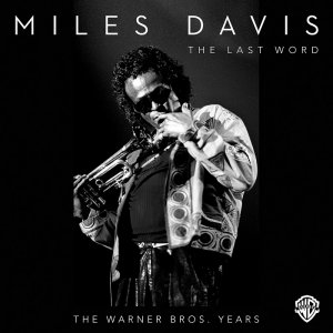 Miles Davis - The Last Word: The Warner Bros. Years (2015) [HDTracks]
