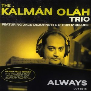 Kalman Olah Trio - Always (2007)