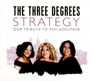The Three Degrees - Strategy Our Tribute To Philadelphia (2016)