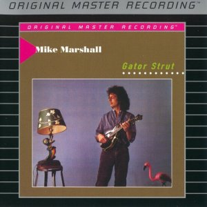 Mike Marshall - Gator Strut (1987) [MFSL SACD 2004] PS3 ISO + HDTracks