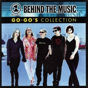 The Go-Go's - VH1 Behind The Music: Go-Go's Collection (2000) [Remastered]