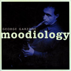 George Garzone - Moodiology (1999)