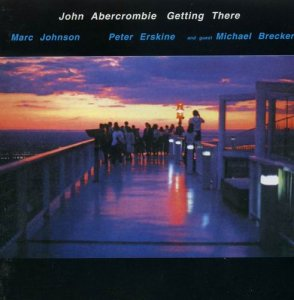 John Abercrombie - Getting There (1988)