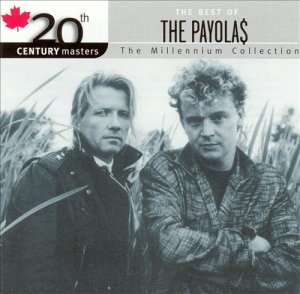 The Payola$ - 20th Century Masters: The Millennium Collection - The Best of the Payolas (2002)