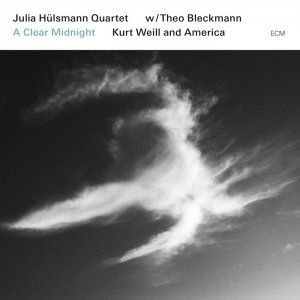 Julia Hulsmann Quartet & Theo Bleckmann - A Clear Midnight: Kurt Weill and America (2015) [HDTracks]