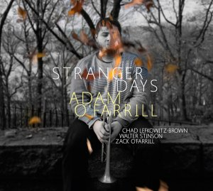 Adam O'Farrill - Stranger Days (2016)