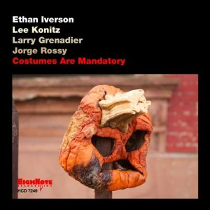 Ethan Iverson / Lee Konitz / Larry Grenadier / Jorge Rossy - Costumes Are Mandatory (2013)