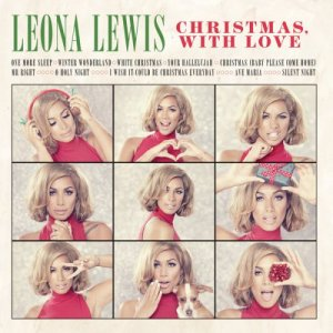 Leona Lewis - Christmas, With Love (2013)