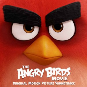 VA - The Angry Birds Movie [Original Motion Picture Soundtrack] (2016)