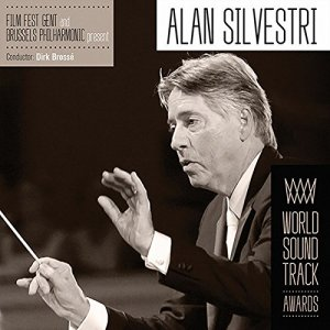 Dirk Brosse & Brussels Philharmonic - Film Fest Gent Present Alan Silvestri - World Soundtrack Awards (2016)