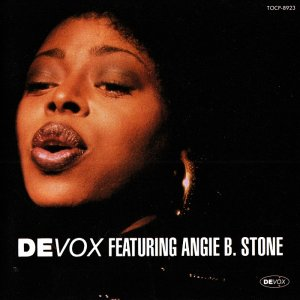 Devox Featuring Angie B. Stone - Devox Featuring Angie B. Stone [Japan] (1996)