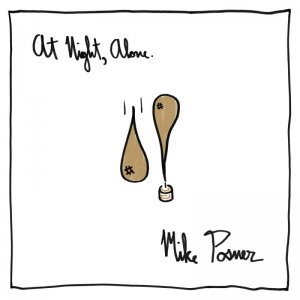 Mike Posner - At Night, Alone. (2016)