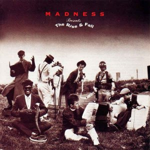 Madness - The Rise & Fall (1982) [Remastered 2000]