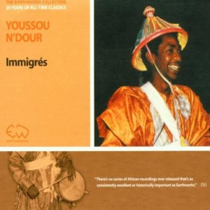 Youssou N'Dour - Immigres (1984) [Reissue 1995]