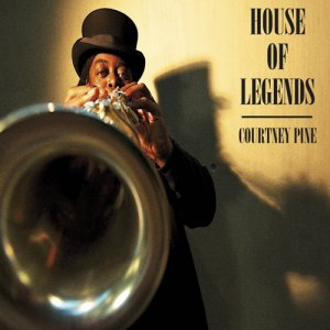 Courtney Pine - House Of Legends (2012)