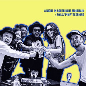 "Soil & ""Pimp"" Sessions - A Night In South Blue Mountain (2015)"