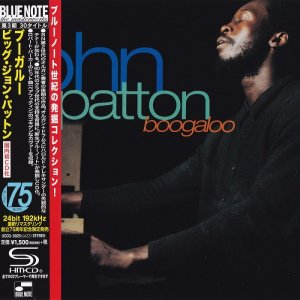 John Patton - Boogaloo (1968) [2014 Japan SHM-CD 24-192 Remaster]
