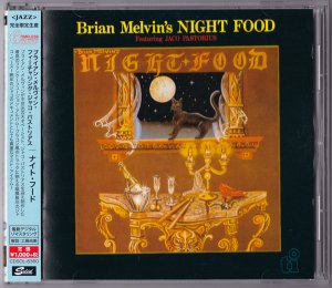 Brian Melvin (Featuring Jaco Pastorius) - Night Food (1985)