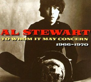 Al Stewart - To Whom It May Concern 1966-1970 (1993)