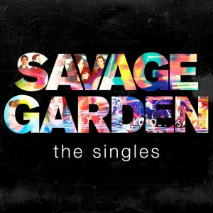 Savage Garden - The Singles (2015) [HDTracks]