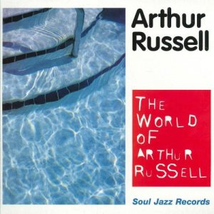 Arthur Russell - The World Of Arthur Russell (2004)