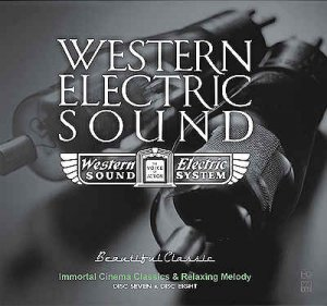 VA - Western Electric Sound - 100th Anniversary - Immortal Cinema Classics & Relaxing Melody [2CD] (2010)
