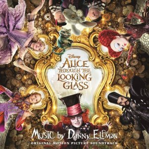 Danny Elfman - Alice Through the Looking Glass (OST) (2016)